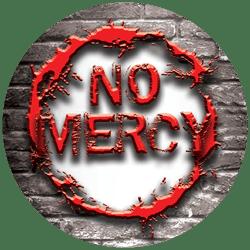 No mercy Long fill type